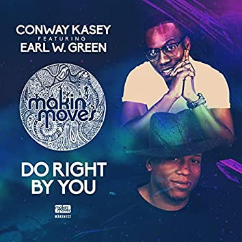 Do Right By You (feat. Earl W Green)