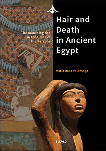 Hair and death in ancient Egypt: The mourning rite in the times of the Pharaohs