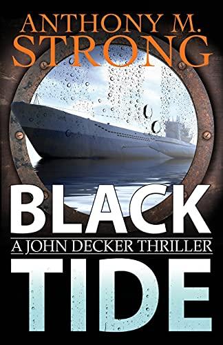 Black Tide: A Supernatural Horror Thriller (The John Decker Supernatural Thriller Series)の詳細を見る