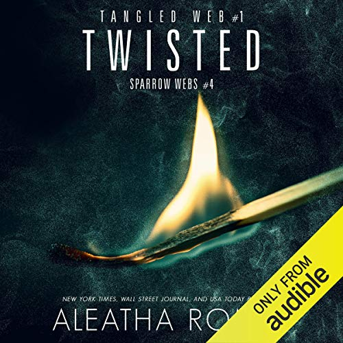 Twisted Audiobook By Aleatha Romig cover art