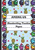 Among US: Handwriting Practice Paper for Kids A4, Pineapple Watermelon, Preschool lined notebook or Kindergarten Workbook. Blank lined pages With ... Learning to Write Letters and numbers.