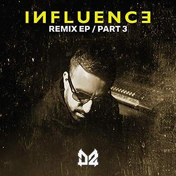 Influence Remix - Part 3