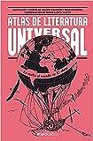 Atlas de la literatura universal (Ilustrados)