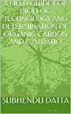 A FIELD GUIDE FOR BIOFLOC TECHNOLOGY AND DETERMINATION OF ORGANIC CARBON AND C/N RATIO