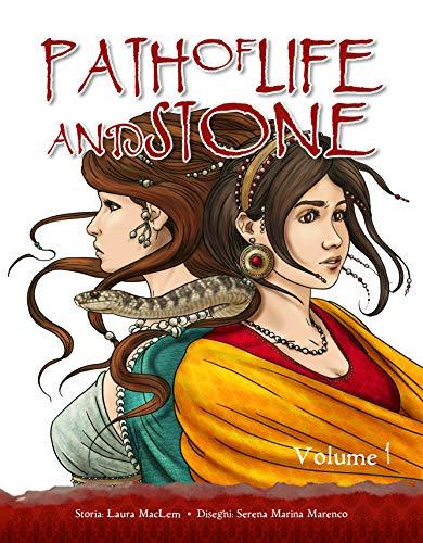 Path of Life and Stone: volume 1 ed. Ita (Edizione italiana) (English Edition)