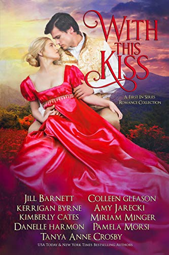 With This Kiss: A First-In Series Romance Collection (English Edition)