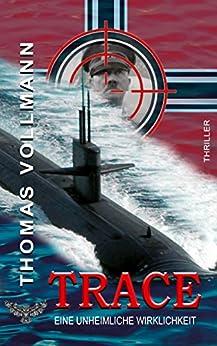 TRACE: Eine unheimliche Wirklichkeit (German Edition) by [Thomas Vollmann, Merlins Bookshop]