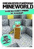 Guide des secrets épiques de Minecraft - Guide non officiel et indépendant Mineworld