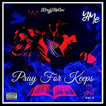 Pray for Keeps, Vol. 3