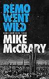 Remo Went Wild: A Pulp Thriller Series (Remo Cobb Book 3) (English Edition)