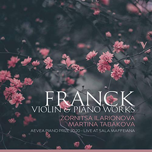Franck: Violin & Piano Works (Live)
