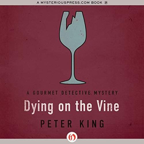 Dying on the Vine audiobook cover art