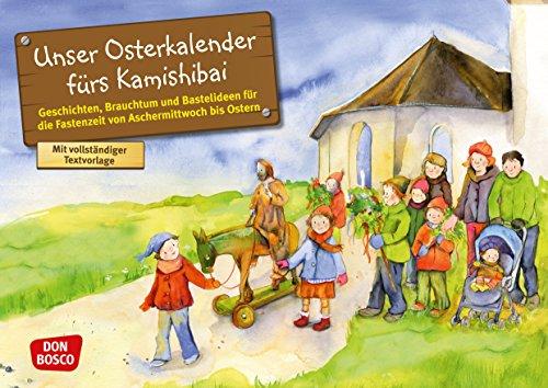 Unser Osterkalender fürs Kamishibai: Entdecken - Erzählen - Begreifen: Kalender. (Bilderbuchgeschichten für unser Erzähltheater)