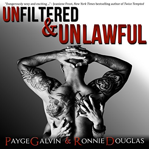 Unfiltered & Unlawful audiobook cover art