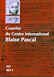Courrier du Centre international Blaise Pascal, N° 33/2011