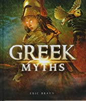 Greek Myths (Mythology Around the World)
