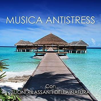 Musica Antistress - Suoni Rilassanti della Natura New Age per Spa e Centri di Benessere