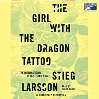 The Girl with the Dragon Tattoo                   By:                                                                                                                                 Stieg Larsson                               Narrated by:                                                                                                                                 Simon Vance                      Length: 16 hrs and 24 mins     59 ratings     Overall 4.3