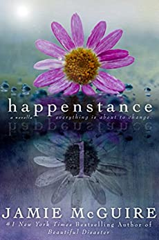 Happenstance: A Novella Series by [Jamie McGuire]