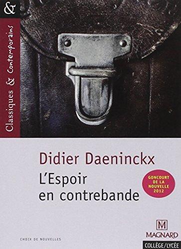 Lespoir En Contrebande By Didier Daeninckx 2013 06 21