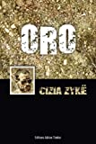 ORO: Les Aventures de Cizia ZYKE - Format Kindle - 3,40 €