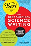 Image of The Best of the Best of American Science Writing (The Best American Science Writing)