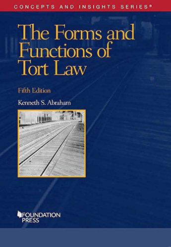 Compare Textbook Prices for The Forms and Functions of Tort Law Concepts and Insights 5 Edition ISBN 9781634594516 by Abraham, Kenneth