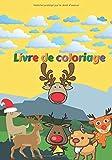 Livre de coloriage: Cahier pour enfants - Journal de dessins de Rennes - Cerf – Animaux - Noël - Cadeaux
