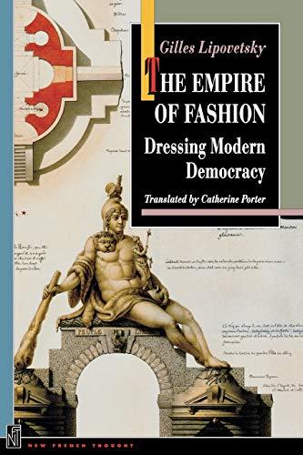 The Empire of Fashion: Dressing Modern Democracy