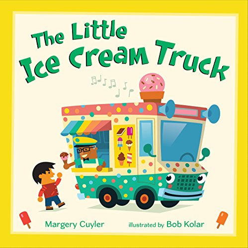 The Little Ice Cream Truck (Little Vehicles Book 4)