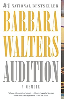 Audition: A Memoir by [Barbara Walters]