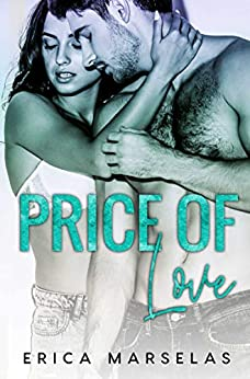 Price Of Love by [Erica Marselas]