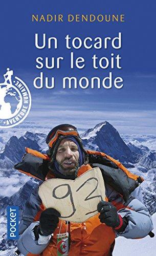 Un tocard sur le toit du monde (Docs/récits/essais) (French Edition)