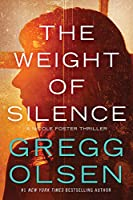 The Weight of Silence (Nicole Foster Thriller)