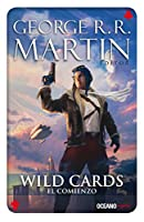 El comienzo/ The Beginning (Wild Cards)