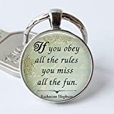 If You Obey All The Rules You Miss All The Fun, Katharine Hepburn Pendant Funny Quote Car Keychain Key Rings Inspired Jewelry