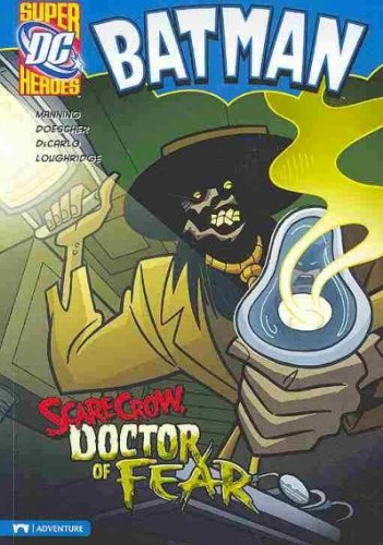 (Batman: Scarecrow, Doctor of Fear) By Manning, Matthew K. (Author) Paperback on (08 , 2010)
