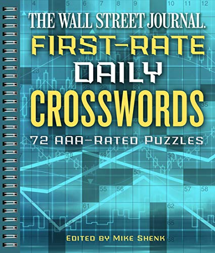 The Wall Street Journal First-Rate Daily Crosswords: 72 AAA-Rated Puzzles (Volume 6) (Wall Street Journal Crosswords)