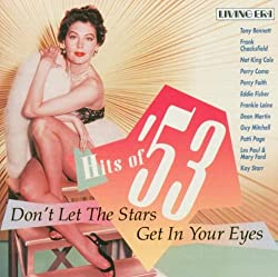Fabulous Fifties: Hits of 53 Don't Let Stars