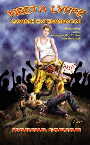 Image of Neeta Lyffe, Zombie Exterminator