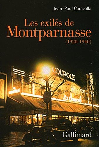 Les exilés de Montparnasse: (1920-1940)