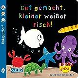 Baby Pixi 65: Gut gemacht, kleiner weißer Fisch!