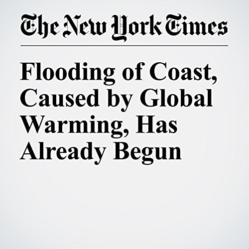 Flooding of Coast, Caused by Global Warming, Has Already Begun audiobook cover art