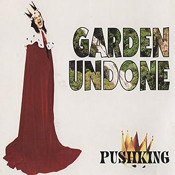 Garden Undone