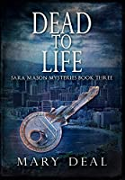 Dead To Life: Premium Hardcover Edition