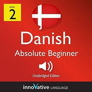 Learn Danish - Level 2: Absolute Beginner Danish, Volume 1: Lessons 1-25 cover art
