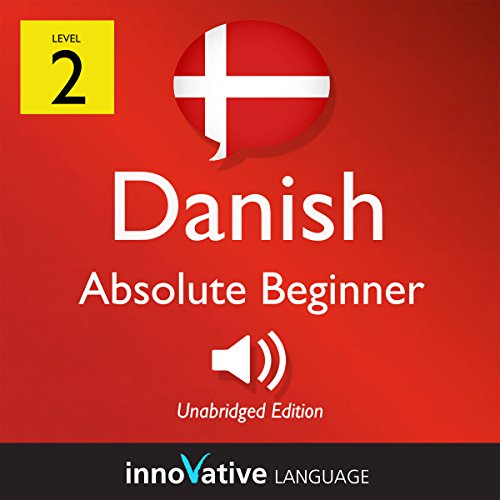 Learn Danish - Level 2: Absolute Beginner Danish, Volume 1: Lessons 1-25 cover art