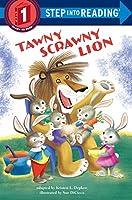 Tawny Scrawny Lion (Step into Reading)