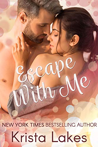 Escape With Me: A Midlife Love Story (Love With Me Book 1) (English Edition)