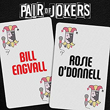 Pair of Jokers: Bill Engvall & Rosie O'Donnell